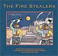 The Firestealers