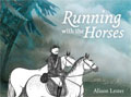 Running with the Horses lippizaner kids books austria
