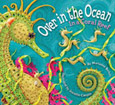 Over in the Ocean: In a Coral Reef childrens books mexico caribbean