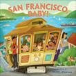 San Francisco, Baby! books