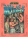 Life of a Miner - kids books virginia city nevada