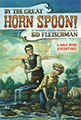 By the Great Horn Spoon adventures kids gold rush california
