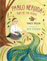 childrens books chile Pablo Neruda: Poet of the People