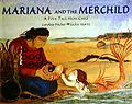 folk tale chile kids Mariana and the Merchild