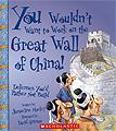You Wouldn't WAnr to Work on the Great Wall of China!