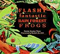 Flashy Fantastic Rain Forest Frogs nature costa rica rain forest kids books