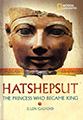 hatshepsut princess who became king