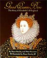 Good Queen Bess biography queen elizabeth I kids