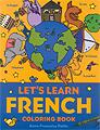 Let's Learn French Coloring Book kids