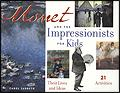 Monet and the Impressionists for Kids - kids books france