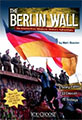 the berlin wall interactive modern history adventure