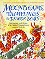 Moonbeams, Dumplings & Dragon Boats festivals kids books