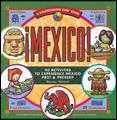 kids Mexico (40 Activities to Experience Mexico Past and Present)