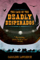 The Case of the Deadly Desperados adventure kids nevada
