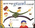 Next Stop Grand Central station childrens books manhattan