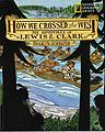 childrens books oregon How We Crossed the West Lewis and Clark