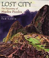 Lost City: The Discovery of Machu Picchu exploration kids peru nonfiction