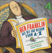 Ben Franklin: His Wit And Wisdom from A - Z biography kids united states