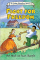 Fight for Freedom civil war kids graphic novel united states