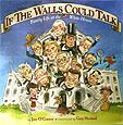 If The Walls Could Talk childrens books white house washington dc