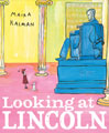 Looking at Lincoln kids united states
