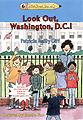 Look Out, Washington, D.C.! kids books