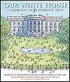 Our White House washington dc childrens books